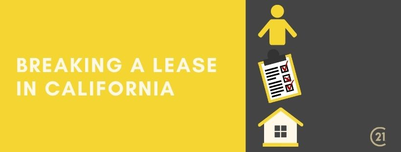 breaking a lease in CA