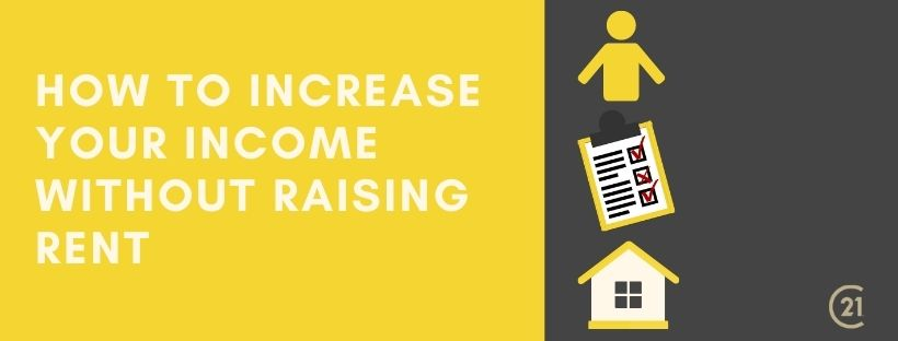 increase income not rent